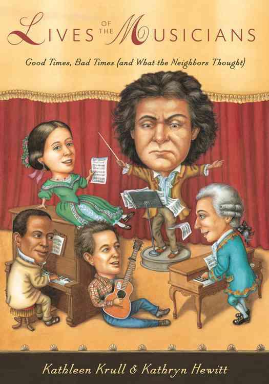 Lives of the Musicians By Krull, Kathleen/ Hewitt, Kathryn (ILT)