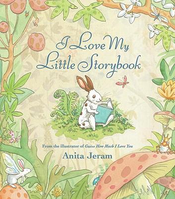 I Love My Little Storybook By Jeram, Anita
